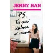 P.S. Te mai iubesc si-acum - Jenny Han