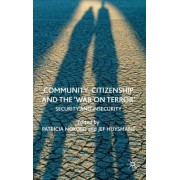 Community, Citizenship and the 'war on Terror' by Dr. Patricia Noxolo