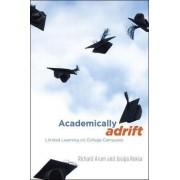 Academically Adrift by Richard Arum