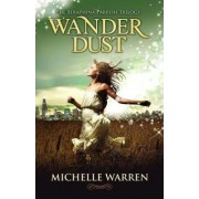 Wander Dust by Associate Clinical Professor of Clinical Obstetrics & Gynecology and Clinical Medicine Head of Reproductive Endocrinology Michelle Warren