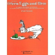 Dr. Seuss's Green Eggs and Ham for Soprano, Boy Soprano, and Orchestra by Dr Seuss