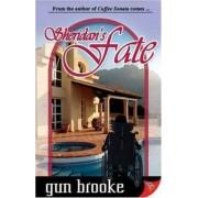 Sheridan's Fate by Gun Brooke