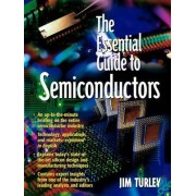 The Essential Guide to Semiconductors by Jim Turley