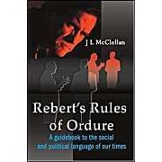 Robert's Rules Of Ordure: A Guidebook To The Social And Political Language Of Our Times