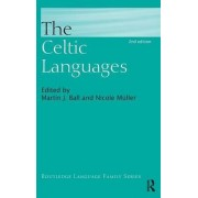 The Celtic Languages by Martin J. Ball