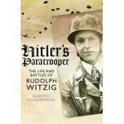 Hitler's Paratrooper by Gilberto Villahermosa