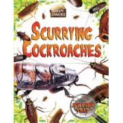 Scurrying Cockroaches by Jon Eben Field
