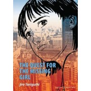The Quest for the Missing Girl by Jiro Taniguchi