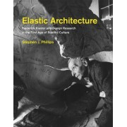 Elastic Architecture: Frederick Kiesler and Design Research in the First Age of Robotic Culture