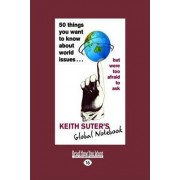 50 Things You Want to Know About World Issues... by Keith Suter