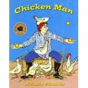 Chicken Man by Michelle Edwards