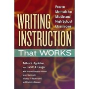 Writing Instruction That Works by Arthur N. Applebee