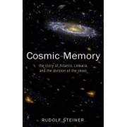 Cosmic Memory by Rudolf Steiner