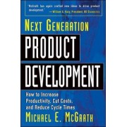 Next Generation Product Development by Michael McGrath