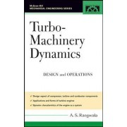 Turbo-Machinery Dynamics by A. S. Rangwala