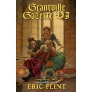 Grantville Gazette: VI by Eric Flint