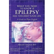 What You Need to Know If Epilepsy Has Touched Your Life by Marcelo Lancman MD