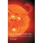 Sun, Earth and Sky by Kenneth R. Lang