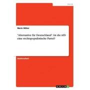 """""""Alternative Fur Deutschland."""" Ist Die Afd Eine Rechtspopulistische Partei?"""
