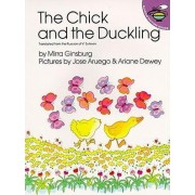 The Chick and the Duckling by Mirra Ginsburg