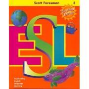 Scott Foresman ESL: Grade 5 by Jim Cummins