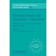 Kleinian Groups and Hyperbolic 3-manifolds by Y. Komori