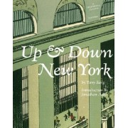 Up and Down New York by Tony Sarq