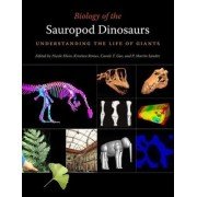 Biology of the Sauropod Dinosaurs by Nicole Klein