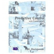 Predictive Control with Constraints by J. M. Maciejowski