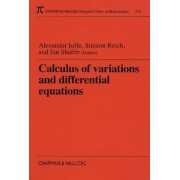 Calculus of Variations and Differential Equations by Alexander Ioffe