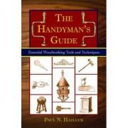 The Handyman's Guide by Paul N Hasluck