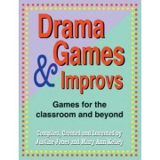 Drama Games and Improves by Justine Jones