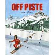 Off Piste by Oliver Preston