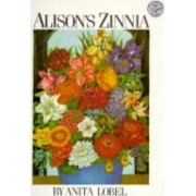 Alison's Zinnia by Anita Lobel