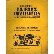La Paix Chez Les Betes. 35 Bois Originaux De S. Lecoanet. Le Livre De Demain N° 122
