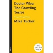 The Crawling Terror by Mike Tucker