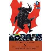 Grandes autores de Batman: Dough Moench y Kelly Jones: La noche final by Doug Moench