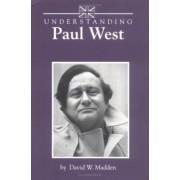 Understanding Paul West by David Madden
