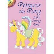 Princess the Pony Sticker Activity by Robbie Stillerman