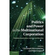 Politics and Power in the Multinational Corporation by Christoph Dorrenbacher