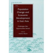 Population Change and Economic Development in East Asia by Andrew Mason
