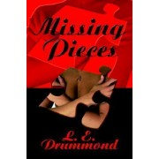 Missing Pieces by L E Drummond