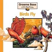 Birds Fly by Graeme Base
