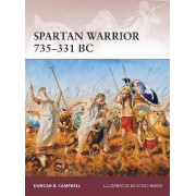 Spartan Warrior, 735-331 BC by Duncan B. Campbell