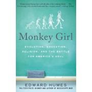 Monkey Girl by Edward Humes