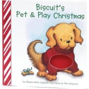 Biscuit's Pet & Play Christmas by Alyssa Satin Capucilli