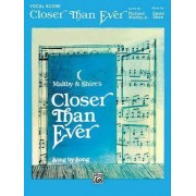 Closer Than Ever by Richard Maltby