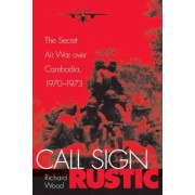 Call Sign Rustic by Richard Wood