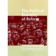 The Political Economy of Reform by Federico Sturzenegger
