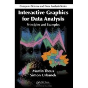 Interactive Graphics for Data Analysis by Matthias Schonlau